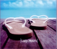 Lazy Hours (CD 2)