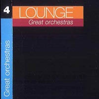Lounge vol.4 (Great Orchestras)