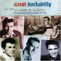 Great Rockabilly (Just About As Good As It Gets)